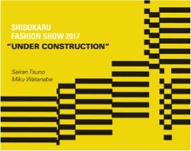 """『シブカルファッションショー。2017""""UNDER CONSTRUCTION""""』@渋谷パルコ工事現場、開催!の写真"""